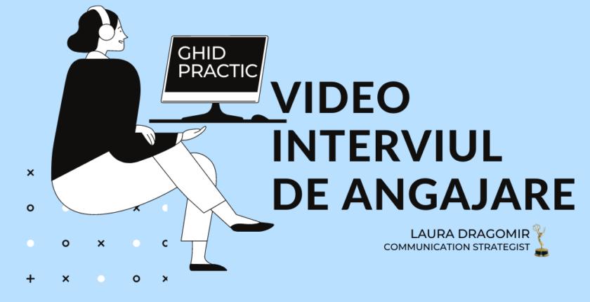 Cum să te pregătești pentru video interviul de angajare